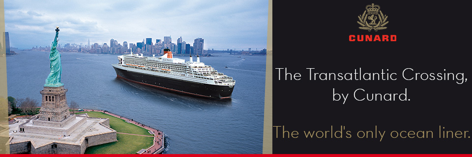 The Transatlantic Crossing, by Cunard.