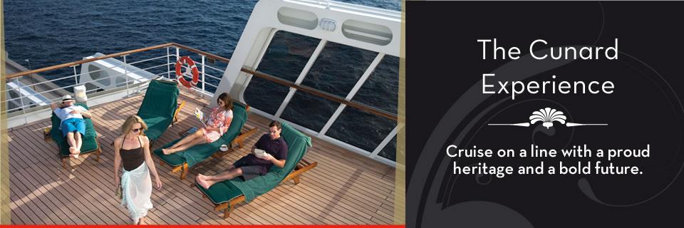Cunard Cruises - The Cunard Experience