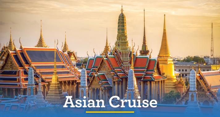 Aisian Cruise