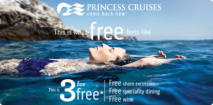 Princess Cruises - 3 For Free