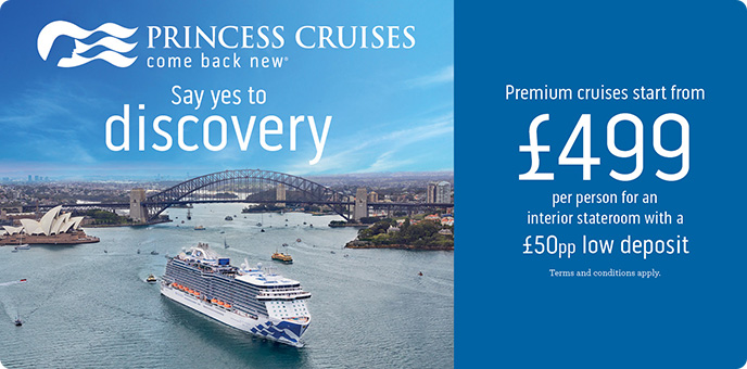 Princess Cruises - £50pp LOW deposit