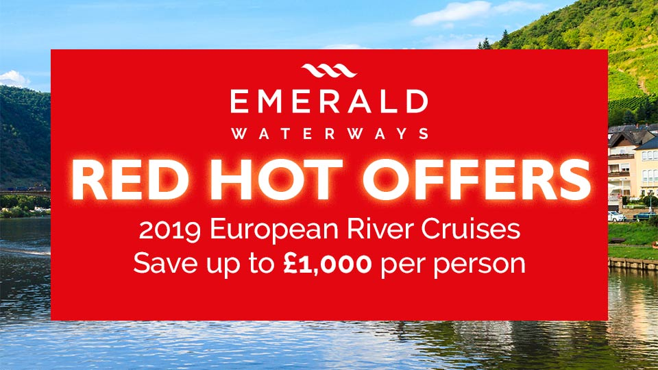 Emerald Waterways 2019 Red Hot Offers