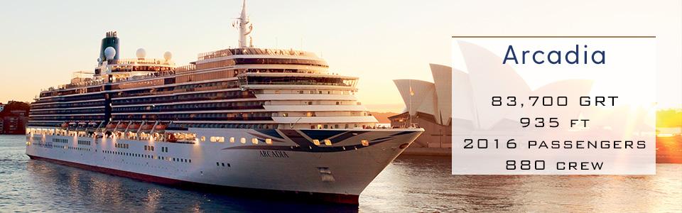 P&O Cruises Ship Arcadia