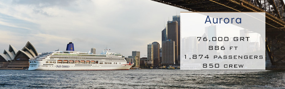 P&O Cruises Ship Aurora