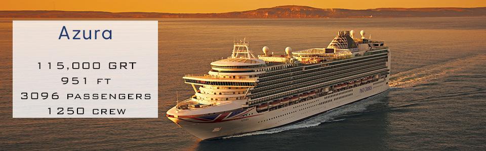 P&O Cruises Ship Azura