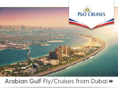 P&O Cruises Ship Oceana Arabian Gulf fly cruises Dubai