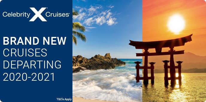 Celebrity Cruises - Brand New Cruises Departing 2020-2021
