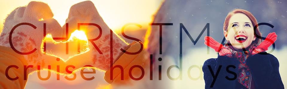 Christmas Cruise Holidays 2015