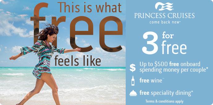 Princess Cruises - 3 For Free