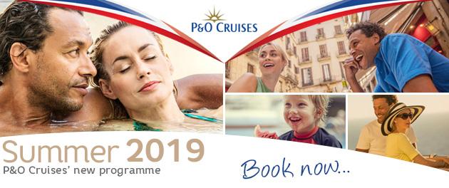 P&O Cruises Summer 2019