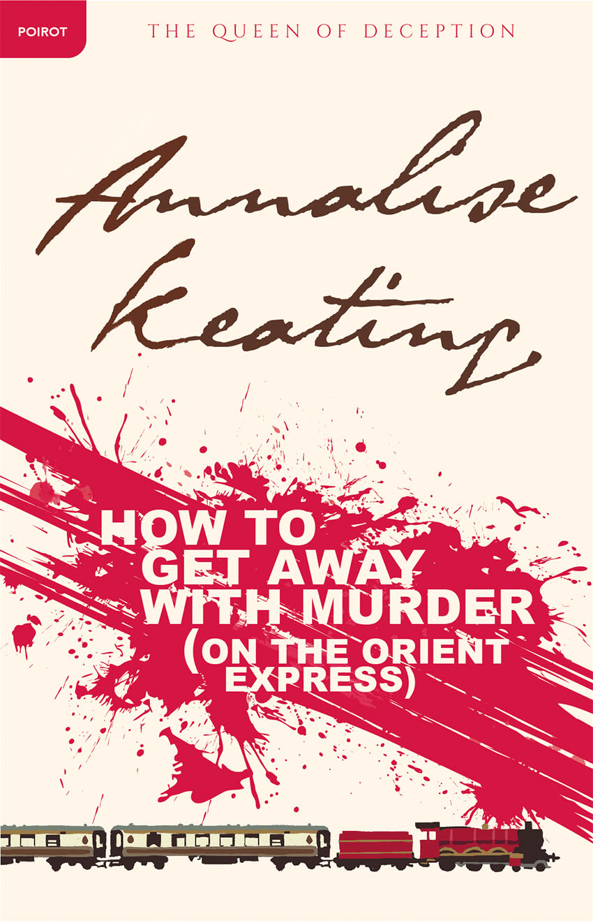 How to Get Away with Murder on the Orient Express