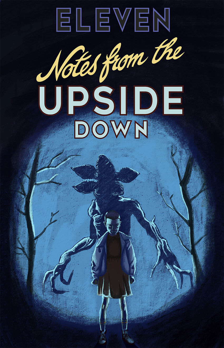 Notes from the Upside Down Eleven