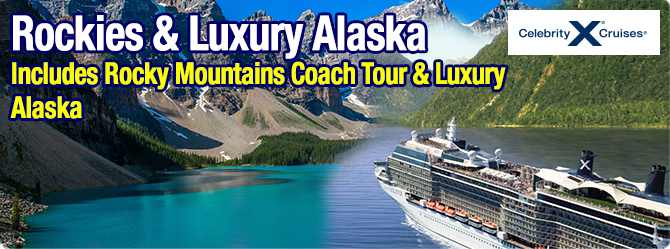 Rocky Mountains Coach Tour and Solstice Luxury Alaska 2018