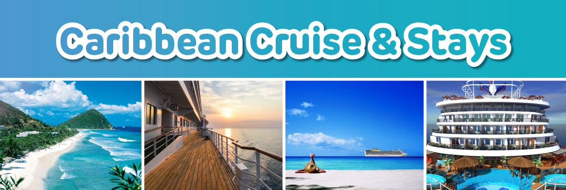 Caribbean Cruise & Stays