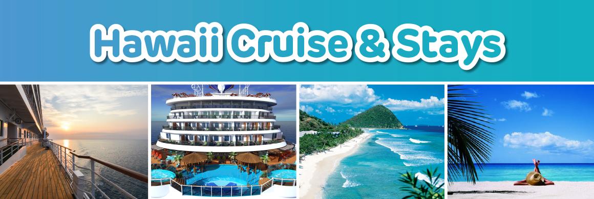 Hawaii Cruise & Stays