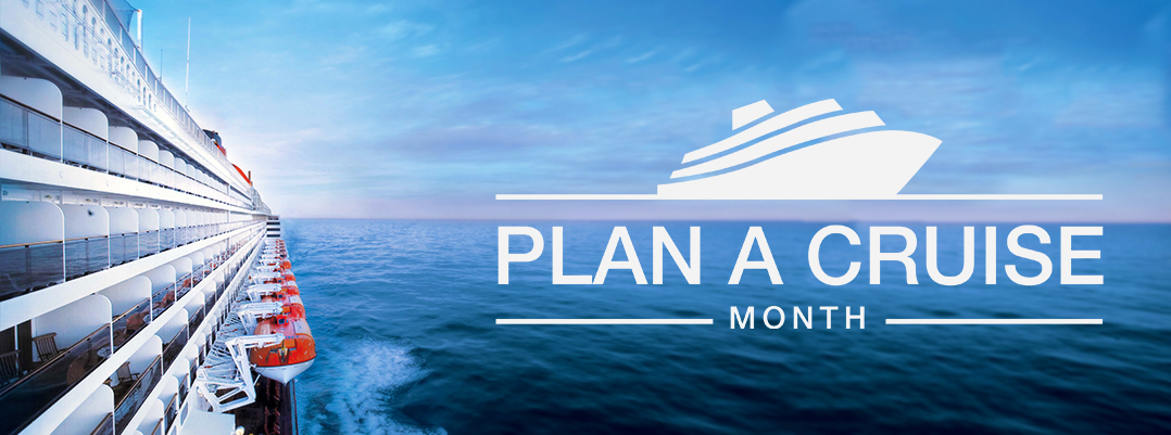 Plan a cruise month 2018