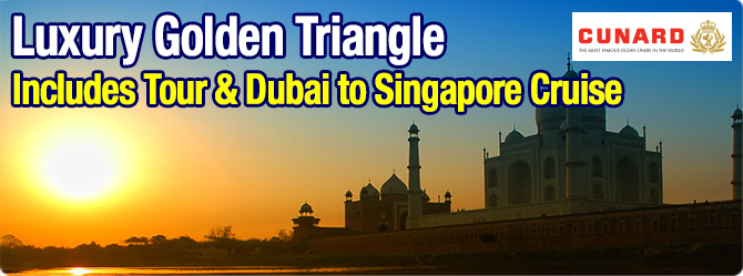 Golden Triangle with Cunard Cruises