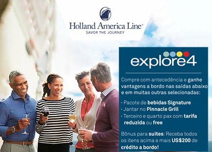 Vantagens a bordo e cruzeiro de qualidade? A Holland America tem tudo isso!