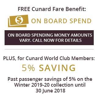 Plus, for Cunard Club Members 5% Saving