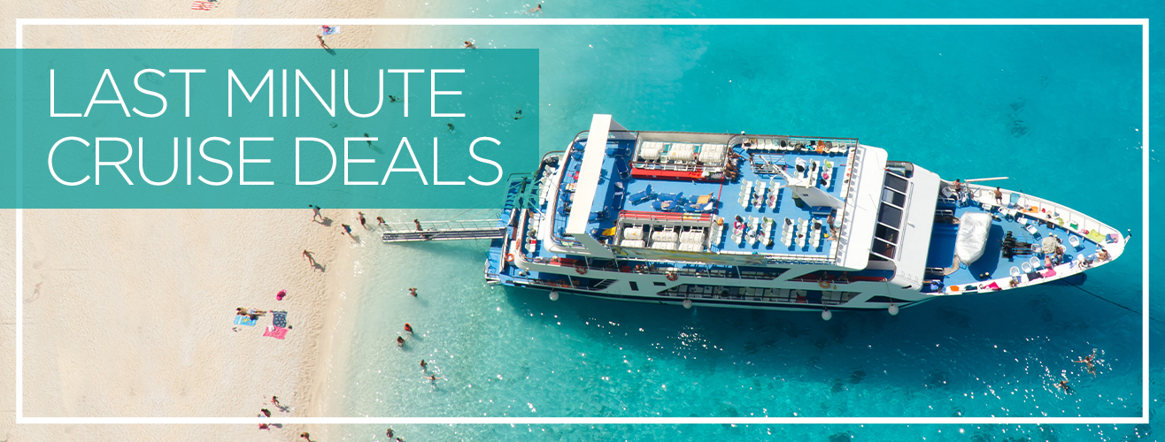 Last Minute Cruise Deal