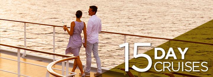 15 Day Cruises