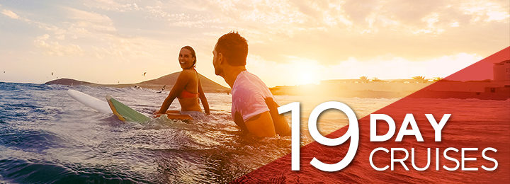 19 Day Cruises
