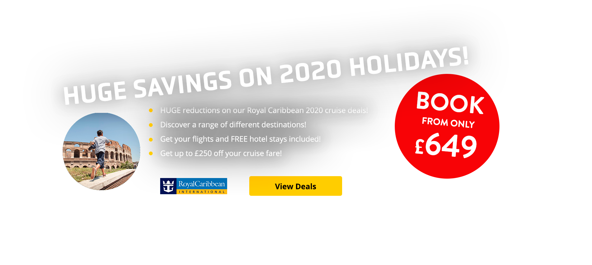 HUGE reductions on our Royal Caribbean 2020 cruise deals! Discover a range of different destinations! Get your flights and FREE hotel stays included! Get up to £250 off your cruise fare!