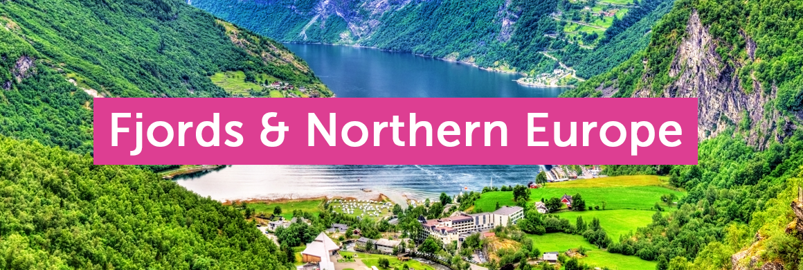 Fjords & Northern Europe