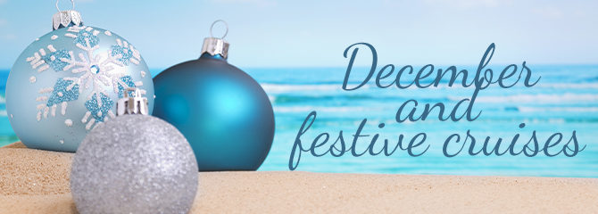 Christmas and December Cruises For You To Enjoy