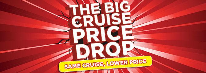 Big Cruise Price Drop