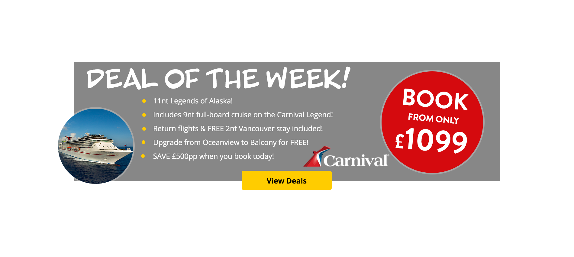 Deal of the week! 11nt Legends of Alaska with Carnvial Cruise Line.