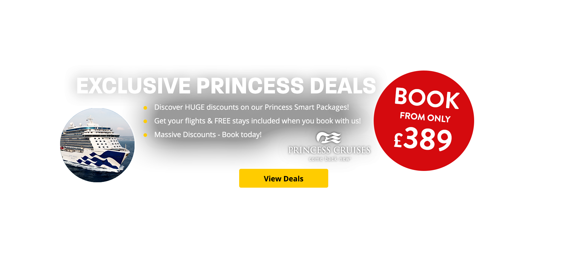 Discover HUGE discounts on our Princess Smart Packages! Get your flights & FREE stays included when you book with us! Massive Discounts - Book today!