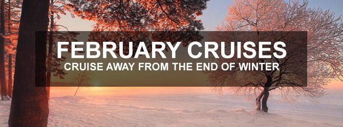 Fantastic Deals Cruising in February