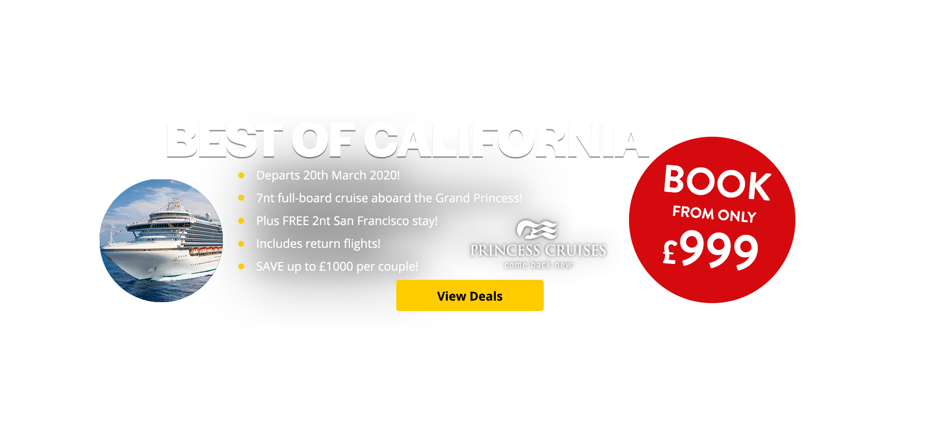 Departs 20th March 2020! 7nt full-board cruise aboard the Grand Princess! Plus FREE 2nt San Francisco stay! Includes return flights! SAVE up to £1000 per couple!