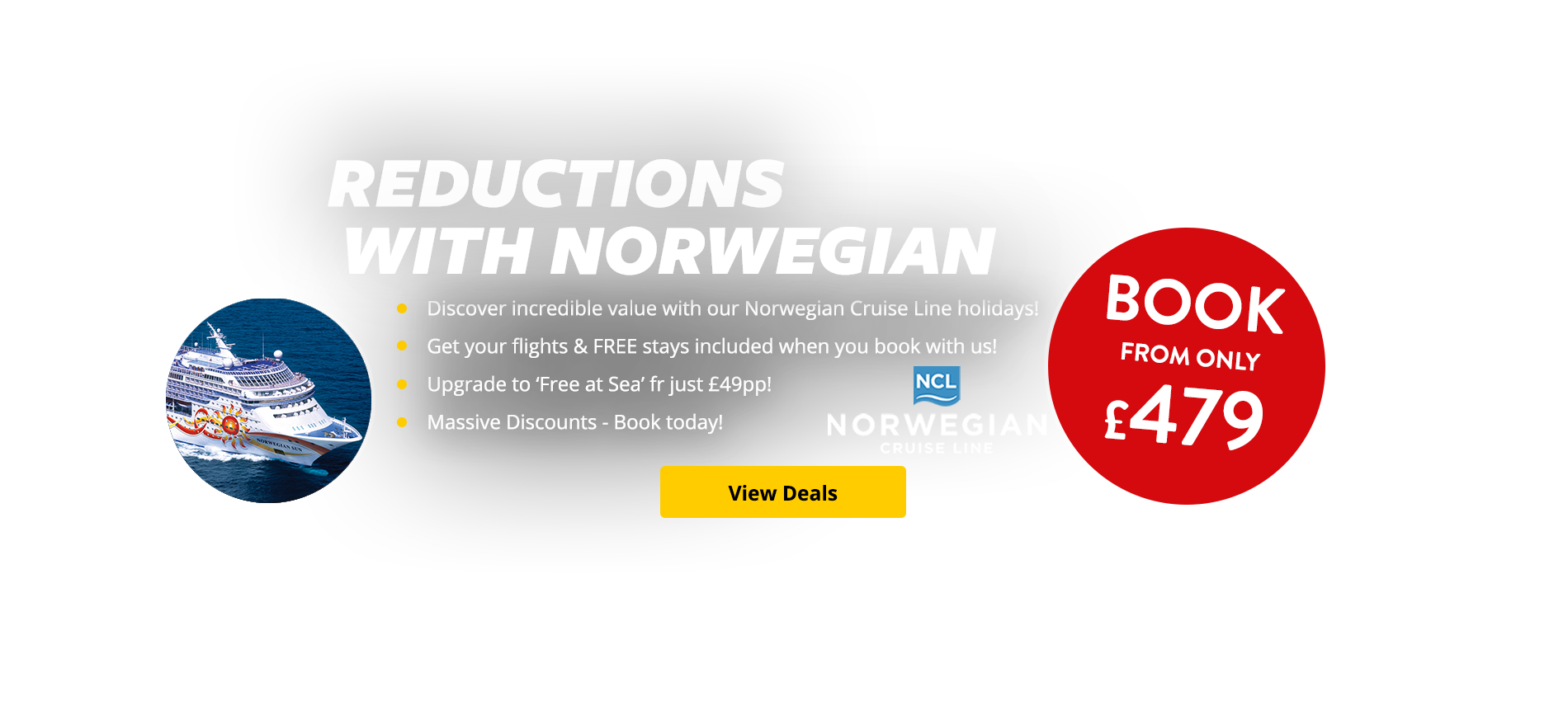Discover incredible value with our Norwegian Cruise Line holidays! Get your flights & FREE stays included when you book with us! Upgrade to 'Free at Sea' fr just £49pp! Massive Discounts - Book today!
