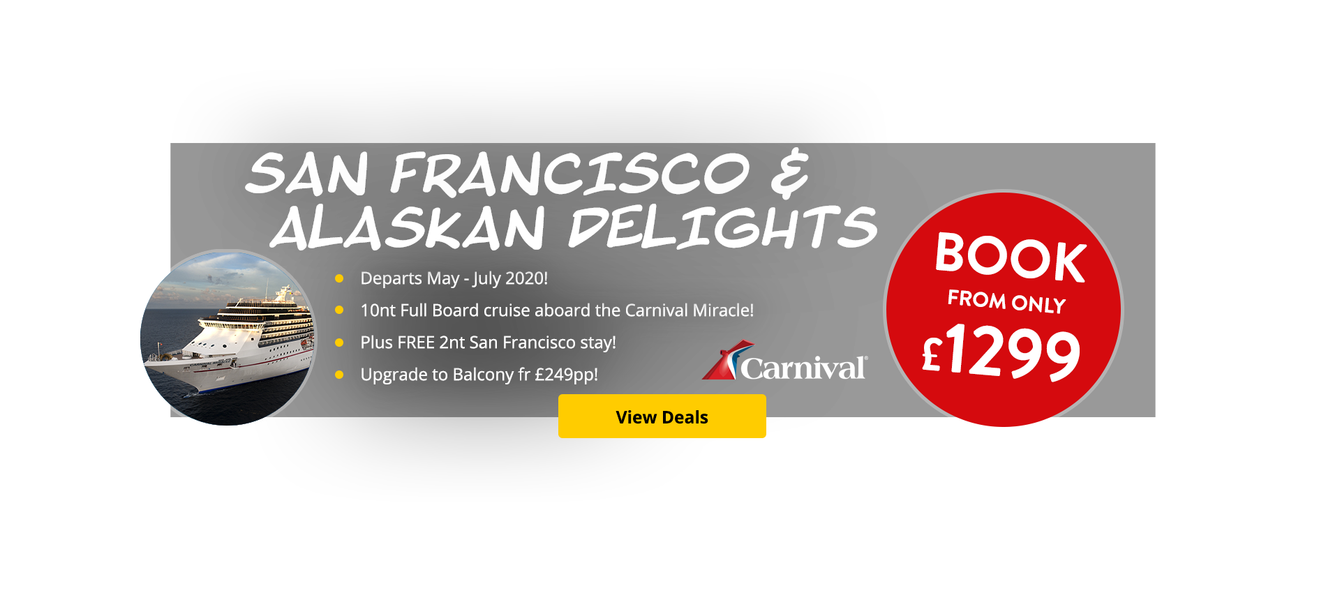 Departs May - July 2020! 10nt Full Board cruise aboard the Carnival Miracle! Plus FREE 2nt San Francisco stay! Upgrade to Balcony fr £249pp!